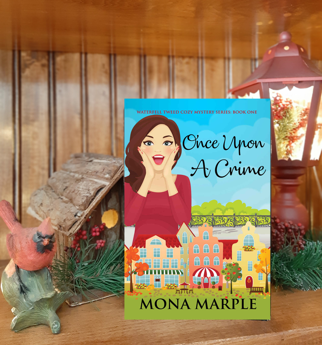 Mona Marple – Once Upon a Crime (Waterfall Tweed Cozy Mystery Series #1)