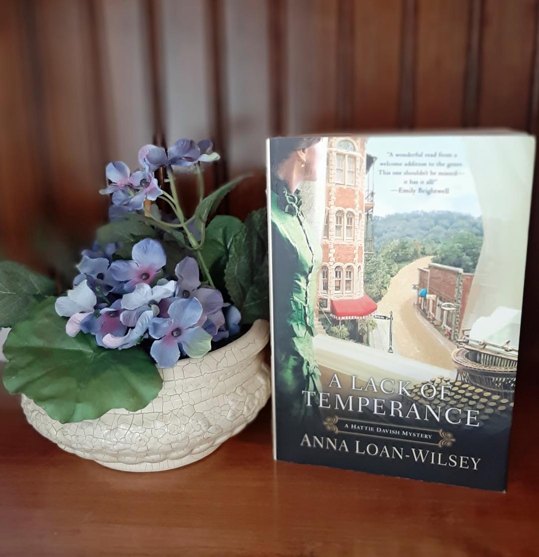 Anna Loan-Wilsey – A Lack of Temperance (A Hattie Davis Mystery)