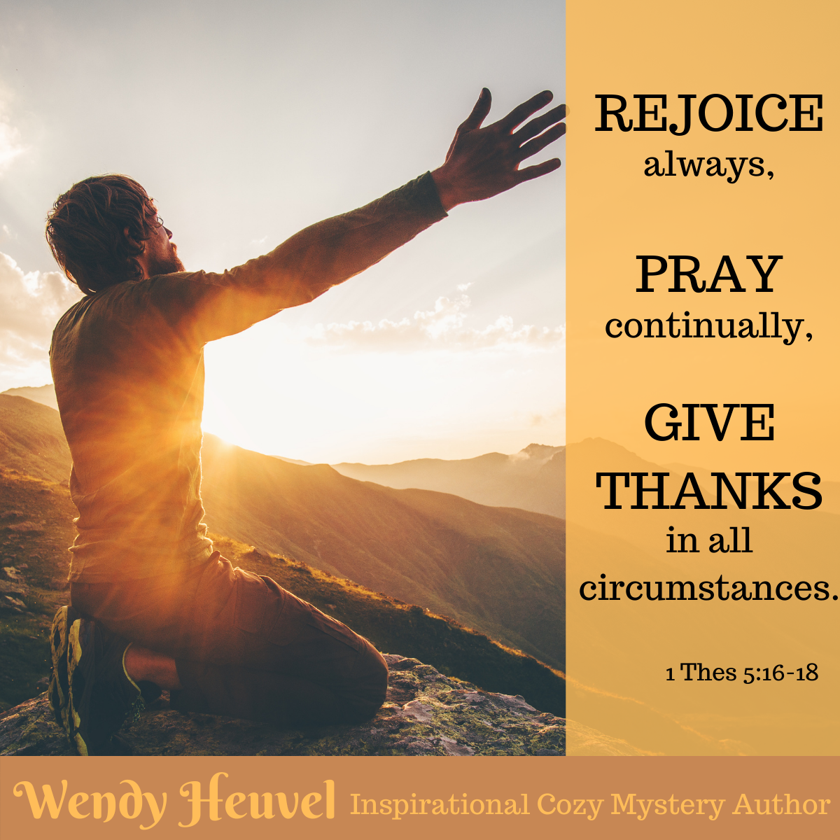 1 Thes 5:16-18 Rejoice Always, Pray Continually, Give Thanks