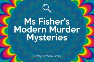 Ms Fisher's Review | Ms Fisher's Modern Murder Mysteries Review