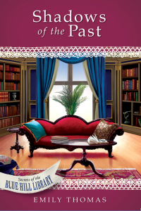Secrets of the Blue Hill Library | Blue Hill Library Series | Guideposts books